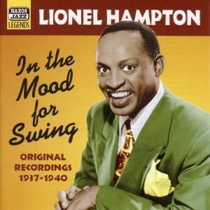 In The Mood For Swing, Lionel Hampton