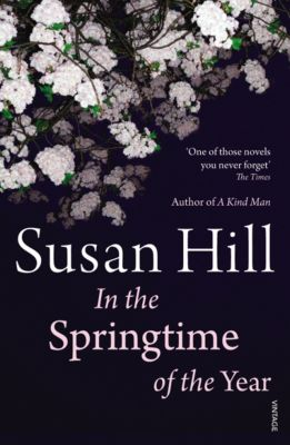 In the Springtime of the Year, Susan Hill