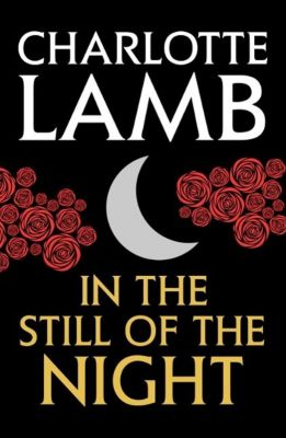 In the Still of the Night, Charlotte Lamb