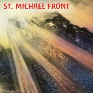 In The Wake Of A New Dream (Vinyl Ep), St.Michael Front