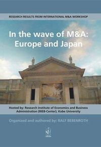 In the wave of M&A: Europe and Japan