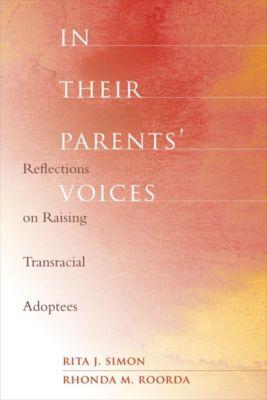 In Their Parents' Voices, Rita Simon, Rhonda Roorda