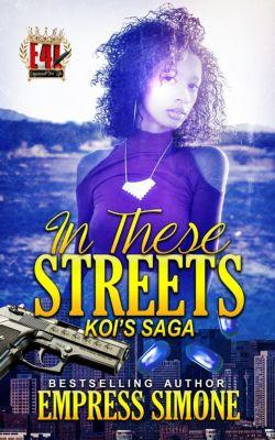 In These Streets: Koi's Saga: In These Streets: Koi's Saga, Empress Simone