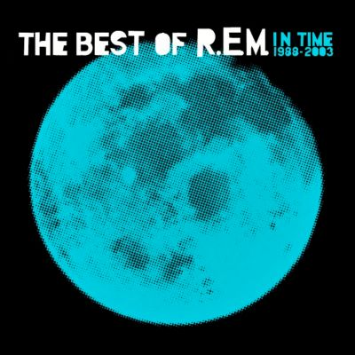 In Time: The Best Of R.E.M. 1988 - 2003, R.e.m.