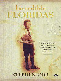 Incredible Floridas, Stephen Orr