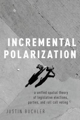 Incremental Polarization, Justin Buchler