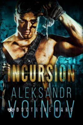 Incursion, Aleksandr Voinov
