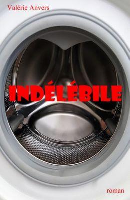 Indélébile, Valérie Anvers