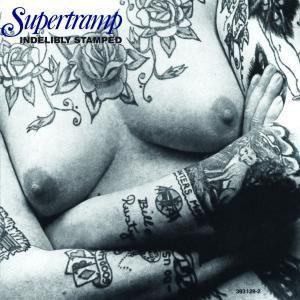 Indelibly Stamped, Supertramp