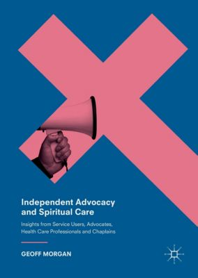 Independent Advocacy and Spiritual Care, Geoff Morgan