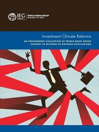 Independent Evaluation Group Studies: Investment Climate Reforms, World Bank