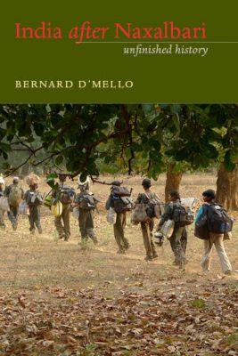 India after Naxalbari, Bernard D'Mello