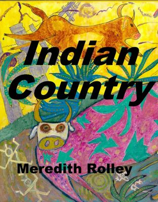 Indian Country, Meredith Rolley