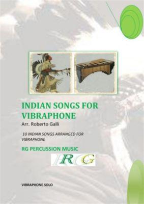 Indian Songs For Vibraphone, ROBERTO GALLI