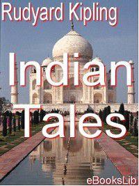Indian Tales, Rudyard Kipling