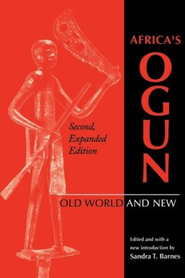 Indiana University Press: Africa's Ogun, Second, Expanded Edition