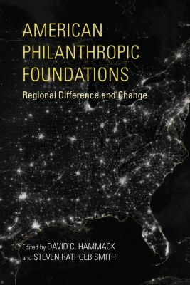 Indiana University Press: American Philanthropic Foundations