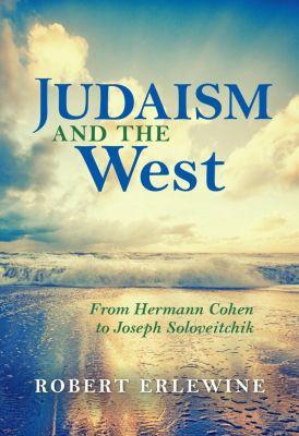 Indiana University Press: Judaism and the West, Robert Erlewine