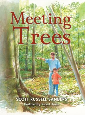Indiana University Press: Meeting Trees, Scott Russell Sanders