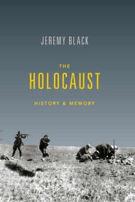 Indiana University Press: The Holocaust, Jeremy Black