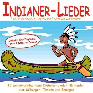 Indianer-Lieder, Stephen Janetzko, Rolf Krenzer