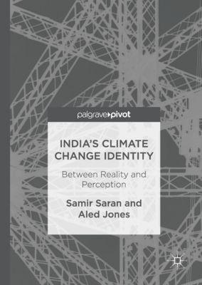 India's Climate Change Identity, Samir Saran, Aled Jones