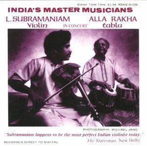India'S Master Musicians, L. Subramaniam, A. Rakha