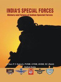 India's Special Forces, P C Katoch, Saikat Datta