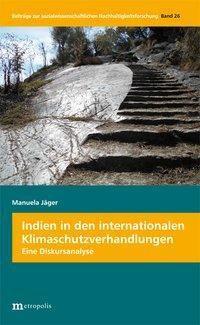 Indien in den internationalen Klimaschutzverhandlungen, Manuela Jäger