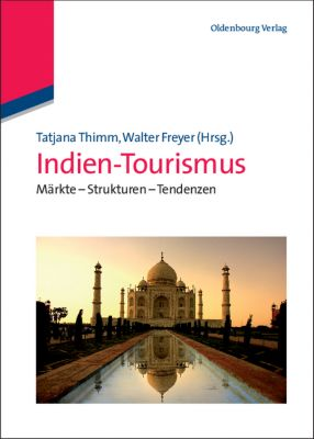 Indien-Tourismus, Tatjana Thimm, Walter Freyer