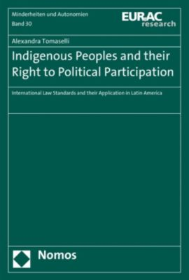 Indigenous Peoples and their Right to Political Participation, Alexandra Tomaselli