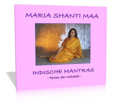 Indische Mantras, 1 Audio-CD, Marliese Maxima Grenner