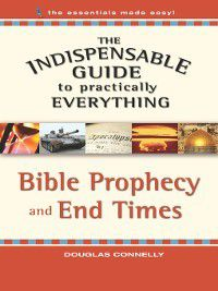 Indispensable Guide to Practically Everything, Douglas Connelly