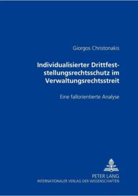 Individualisierter Drittfeststellungsrechtsschutz im Verwaltungsrechtsstreit, Giorgos Christonakis