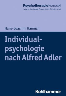 Individualpsychologie nach Alfred Adler, Hans-Joachim Hannich