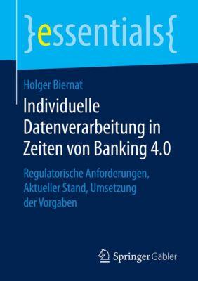 Individuelle Datenverarbeitung in Zeiten von Banking 4.0 - Holger Biernat  