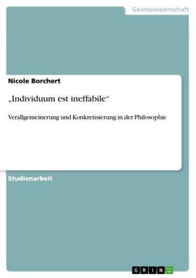 """""""Individuum est ineffabile"""", Nicole Borchert"""