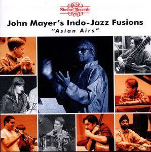 Indo-Jazz Fusions, John Mayer
