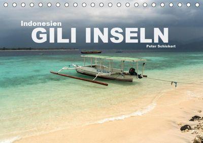 Indonesien: Gili Inseln (Tischkalender 2019 DIN A5 quer), Peter Schickert