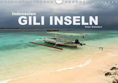 Indonesien: Gili Inseln (Wandkalender 2019 DIN A4 quer), Peter Schickert