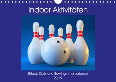 Indoor Aktivitäten. Billard, Darts und Bowling. Impressionen (Wandkalender 2019 DIN A4 quer), Rose Hurley