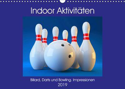 Indoor Aktivitäten. Billard, Darts und Bowling. Impressionen (Wandkalender 2019 DIN A3 quer), Rose Hurley