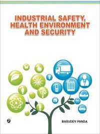 Industrial Safety, Health Environment and Security, Basudev Panda