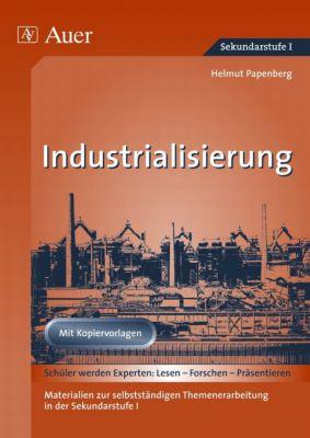 Industrialisierung, Helmut Papenberg