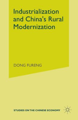 Industrialization and China's Rural Modernization, Dong Fureng