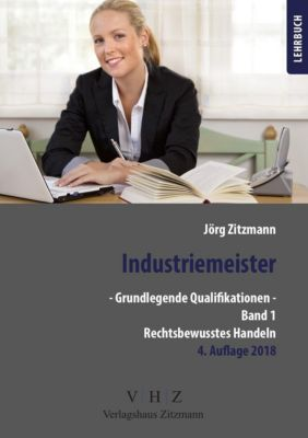 Industriemeister - Grundlegende Qualifikationen, Jörg Zitzmann