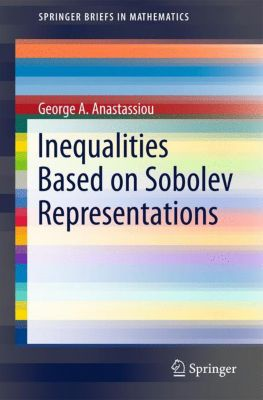 Inequalities Based on Sobolev Representations, George A. Anastassiou