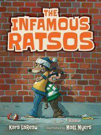 Infamous Ratsos: The Infamous Ratsos, Kara LaReau