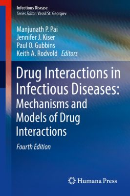 Infectious Disease: Drug Interactions in Infectious Diseases: Mechanisms and Models of Drug Interactions