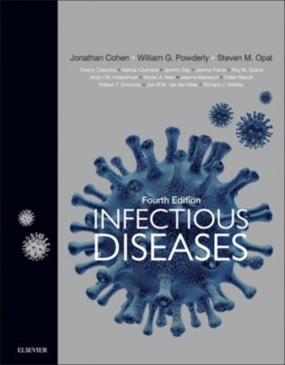 Infectious Diseases E-Book, Jonathan Cohen, Steven M. Opal, William G Powderly